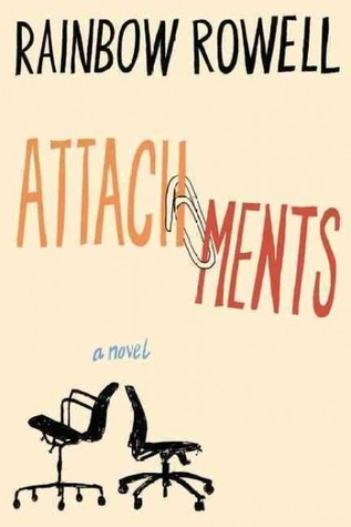 Attachments by Rainbow Rowell, 4/5