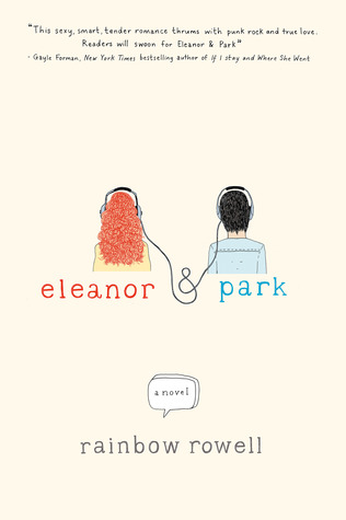 Eleanor & Park by Rainbow Rowell, 4/5