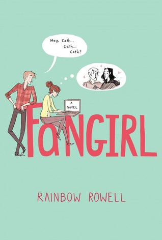 Fangirl by Rainbow Rowell, 5/5