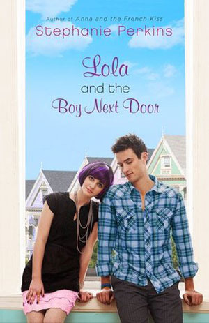 Lola and the Boy Next Door by Stephanie Perkins, 5/5