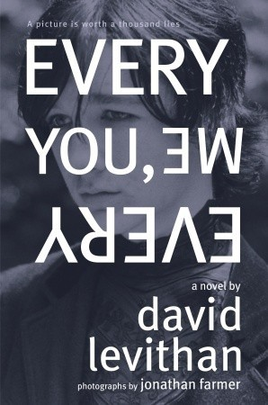 Every You, Every Me by David Levithan, 3/5