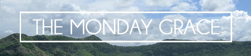 The Monday Grace