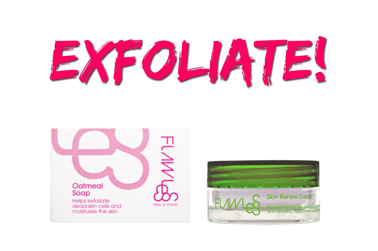 flawless exfoliate